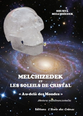 melchizedek et les soleils de cristal couverture site